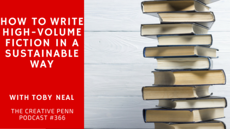 How-To-Write-High-Volume-Fiction-In-A-Sustainable-Way-With-Toby-Neal